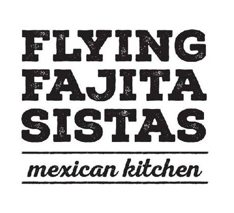 Flying Fajita Sistas Mexican Kitchen
