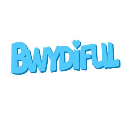 Bwydiful