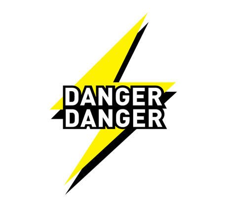 Danger Danger