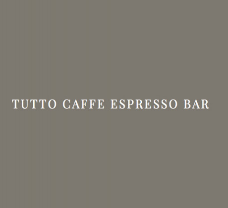 Tutto Caffe Espresso Bar
